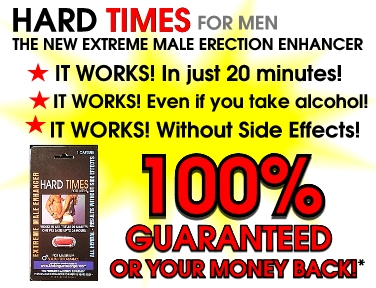 Hard Times works fast and every time or your money back.  Satisfaction Guaranteed